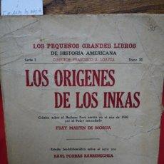 Libros: FRAY MARTIN DE MORUA.LOS ORIGENES DE LOSINKAS.EST. DE RAUL PORRAS BARRENECHEA. Lote 245593975