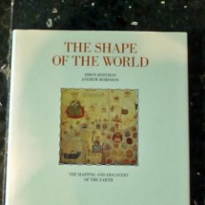 Libros: THE SHAPE OF THE WORLD: THE MAPPING AND DISCOVERY OF THE EARTH. Lote 246657200