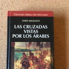 Libros: LAS CRUZADAS VISTAS POR LOS ÁRABES. Lote 253925740