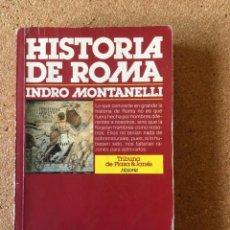 Libros: HISTORIA DE ROMA. INDRO MONTANELLI. Lote 253926670