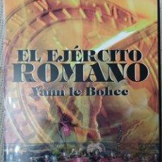 Libros: EL EJERCITO ROMANO. YANN LE BOHEC. Lote 254100755