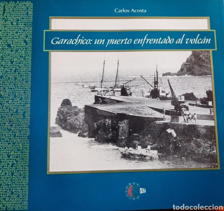 GARACHICO: UN PUERTO ENFRENTADO AL VOLCÁN (Libros Nuevos - Historia - Historia Antigua)