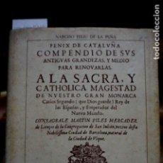 Libros: FELIU DE LA PEÑA NARCISO.FENIX DE CATALUÑA.ESTUDIO INTRODUCTORIO DE HENRY KAMEN.. Lote 257459655