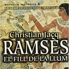 Libros: RAMSES, EL FILL DE LA LLUM EDICIÓN EN CATALÁN DE JACQ CHRISTIAN. Lote 257622240