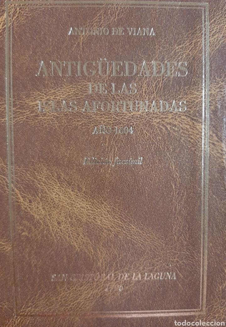 ANTIGÜEDADES DE LAS ISLAS AFORTUNADAS AÑO 1604 (Libros Nuevos - Historia - Historia Antigua)