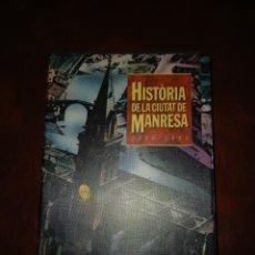 Libros: HISTORIA DE MANRESA 3 TOMOS COMPLETAMENTE NUEVO. Lote 263047630