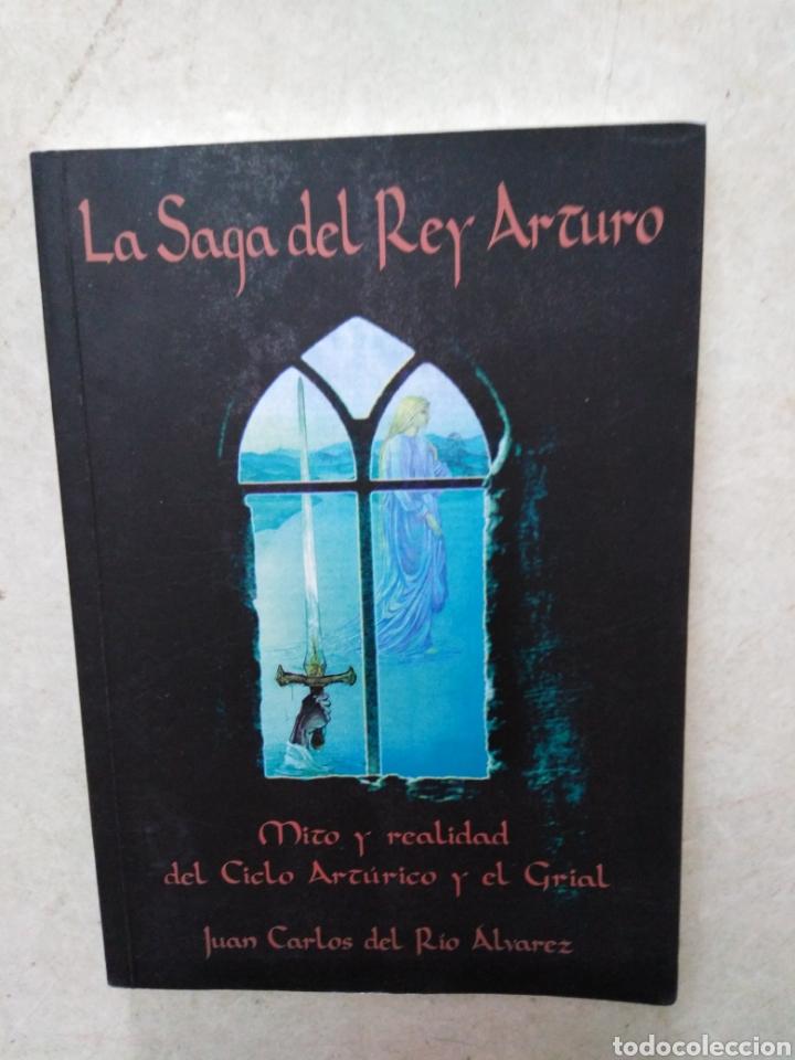 LA SAGA DEL REY ARTURO, MITO Y REALIDAD DEL CICLO ARTURICO Y EL GRIAL (Libros Nuevos - Historia - Historia Antigua)