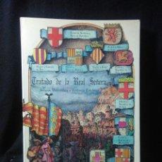 Libros: TRATADO DE LA REAL SEÑERA ,SEÑERAS Y PENDONES CATALANES ,RICARDO GARCIA MAYA. Lote 269724753