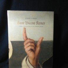 Libros: SAN VICENTE FERRER ,VIDA I LELLENDA DE UN PREDICADOR ,2009. Lote 269735203
