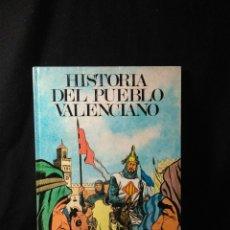 Libros: HISTORIA DEL PUEBLO VALENCIANO ,1983. Lote 269771128