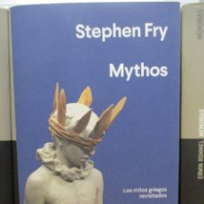 Libros: MYTHOS - STEPHEN FRY - LOS MITOS GRIEGOS REVISITADOS - ANAGRAMA - 441 PAGINAS. Lote 269943383