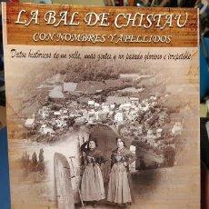 Libros: LA BAL DE CHISTAU CON NOMBRES Y APELLIDOS (TERCERA EDICIÓN). Lote 270404683