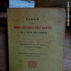 Libri: LIBRE DE BONES COSTUMES DELS HOMENS E DELS OFICIS DELS NOBLES.JAUME CESSULIS.. Lote 271857958