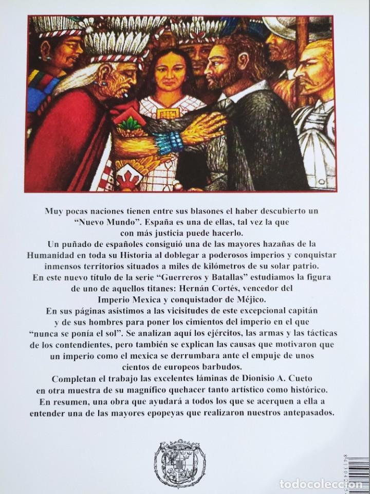 Libros: HERNÁN CORTÉS. La conquista de México 1519- 1521. ALMENA Col. Guerreros y Batallas - Foto 2 - 277114998