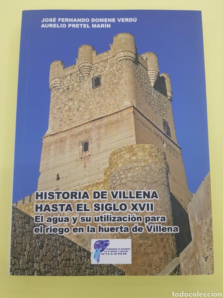 HISTORIA DE VILLENA HASTA EL SIGLO XVII ,2009 (Libros Nuevos - Historia - Historia Antigua)