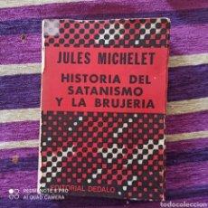 Libros: SATANISMO Y LA BRUJERÍA. EDICIÓN ARGENTINA 1973. Lote 278699498