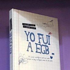 Libri: YO FUI A EGB JORGE DÍAZ Y JAVIER IKAZ 1. Lote 280359433