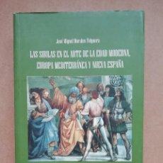 Libros: LAS SIBILAS EN EL ARTE DE LA EDAD MODERNA, EUROPA MEDITERRÁNEA Y NUEVA ESPAÑA- JOSÉ MIGUEL MORALES. Lote 287315208