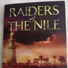 Libros: RAIDERS OF THE NILE DE STEVEN SAYLOR. 1A EDICCION 2014. Lote 289641453