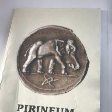 Libri: PIRINEUM. ANNIBAL AD PORTAS. SIMEÓN GARCÍA-NIETO. Lote 117521335