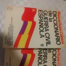Libros: DICCIONARIO DE LA GUERRA CIVIL ESPAÑOLA (1 Y 2). Lote 293667423