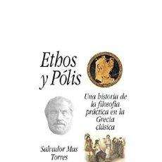 Libros: ETHOS Y POLIS. Lote 295349368