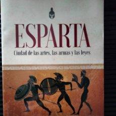 Libros: ESPARTA: CIUDAD DE LAS ARTES, LAS ARMAS Y LAS LEYES. N. RICHER. Lote 295784393