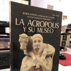Libros: JEORGR DONTAS: LA ACROPOLIS Y SU MUSEO - CON POSTER. Lote 297016528