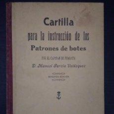Libros: CARTILLA PARA LA INSTRUCCION DE PATRONES DE BOTE 1917. Lote 76752591