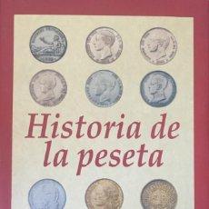 Libros: HISTORIA DE LA PESETA DE PEDRO VOLTES. Lote 85175332