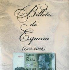 Libros: BILLETES DE ESPAÑA (1783 – 2002). Lote 85175552