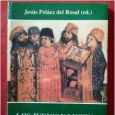 Libros: LOS JUDÍOS Y LUCENA HISTORIA PENSAMIENTO Y POESÍA. Lote 92109559