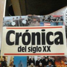 Libros: CRÓNICA DEL XX. Lote 95770534