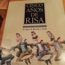 Libros: CINCO AÑOS DE RISA, 1990-1995. Lote 97625231