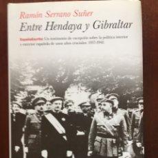 Libros: ENTRE HENDAYA Y GIBRALTAR (PLANETA, 2011). Lote 98356976