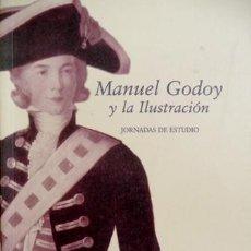 Libros: LA PARRA, E. Y MELÓN, M. Á. [COORD.]. MANUEL GODOY Y LA ILUSTRACIÓN. JORNADAS DE ESTUDIO. 2001.. Lote 103665935