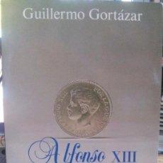 Libros: ALFONSO XIII HOMBRE DE NEGOCIOS , G.CORTAZAR ALIANZA. Lote 105270067