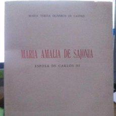 Libros: MARIA AMALIA DE SAJONIA , MARIA T.OLIVEROS DE CASTRO. C.S.I.C,. Lote 105278275