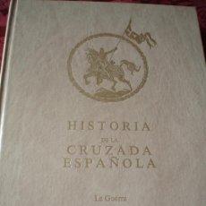 Libros: HISTORIA DE LA CRUZADA ESPAÑOLA VOLUMEN VII - LA GUERRA EJEMPLAR DE LUJO. Lote 109259731