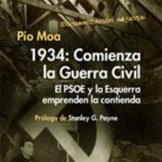 Libros: 1934 COMIENZA LA GUERRA CIVIL POR MOA PIO GASTOS DE ENVIO GRATIS. Lote 139805542