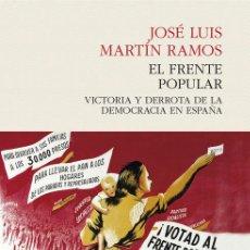 Libros: HISTORIA DE ESPAÑA. EL FRENTE POPULAR - JOSÉ LUIS MARTÍN RAMOS. Lote 55926521