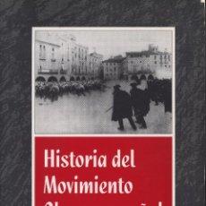 Libri: OLAYA MORALES, FRANCISCO. HISTORIA DEL MOVIMIENTO OBRERO ESPAÑOL (1900-1936). Lote 85890392