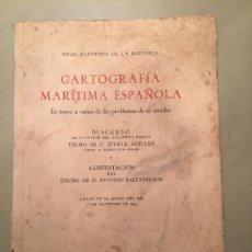 Libros: CARTOGRAFÍA MARÍTIMA ESPAÑOLA. NÁUTICA. 1943. . Lote 85935372