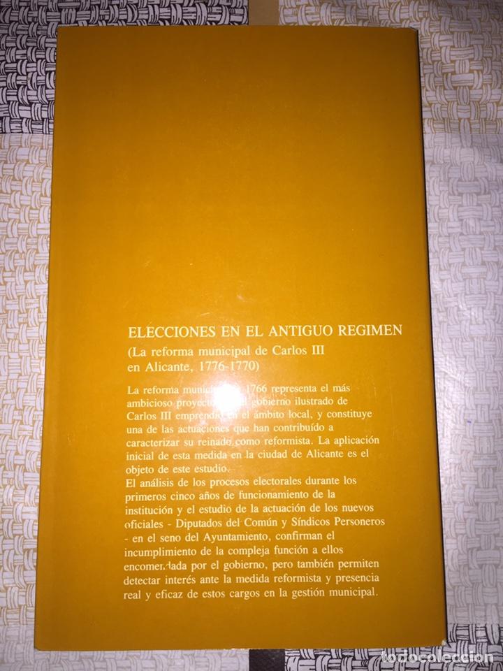 Libros: Elecciones en el Antiguo régimen. María Dolores Rubio Fernández. Universidad de Alicante. 1989 - Foto 2 - 90209692