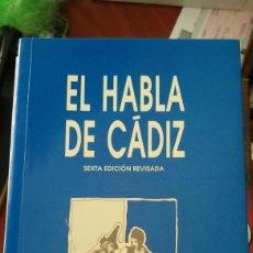 Libros: LIBRO EL HABLA DE CADIZ. Lote 91101118