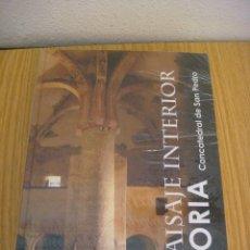 Libros: LIBRO PAISAJE INTERIOS DE SORIA NUEVO (#). Lote 91298930