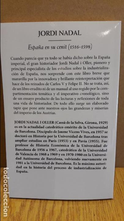 Libros: ESPAÑA EN SU CENIT ( 1516-1598 ) JORDI NADAL. ED / PLANETA - 2015 / NUEVO - Foto 2 - 94321946