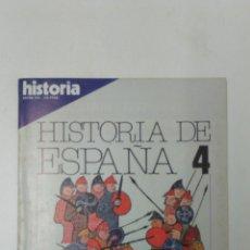 Libros: LIBRO HISTORIA DE ESPAÑA 4 EXTRA XVI. Lote 96167008