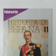 Livros: LIBRO HISTORIA DE ESPAÑA 11 EXTRA XXIII. Lote 96167598