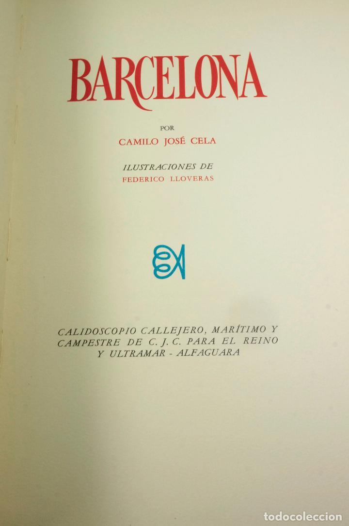 Libros: BARCELONA, CAMILO JOSE CELA, 1970, ED. ALFAGUARA. 24x33,5cm - Foto 2 - 99594039